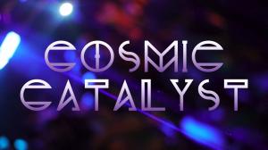 Cosmic Catalyst Feature Image (COSMIC CATALYST: Mihkal / Toltek / Gangstronauts + More)